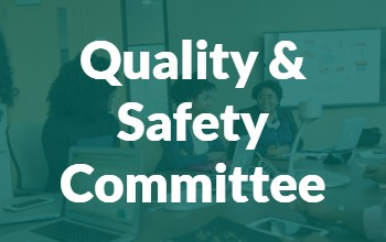 Green background that reads Quality and Safety Committee